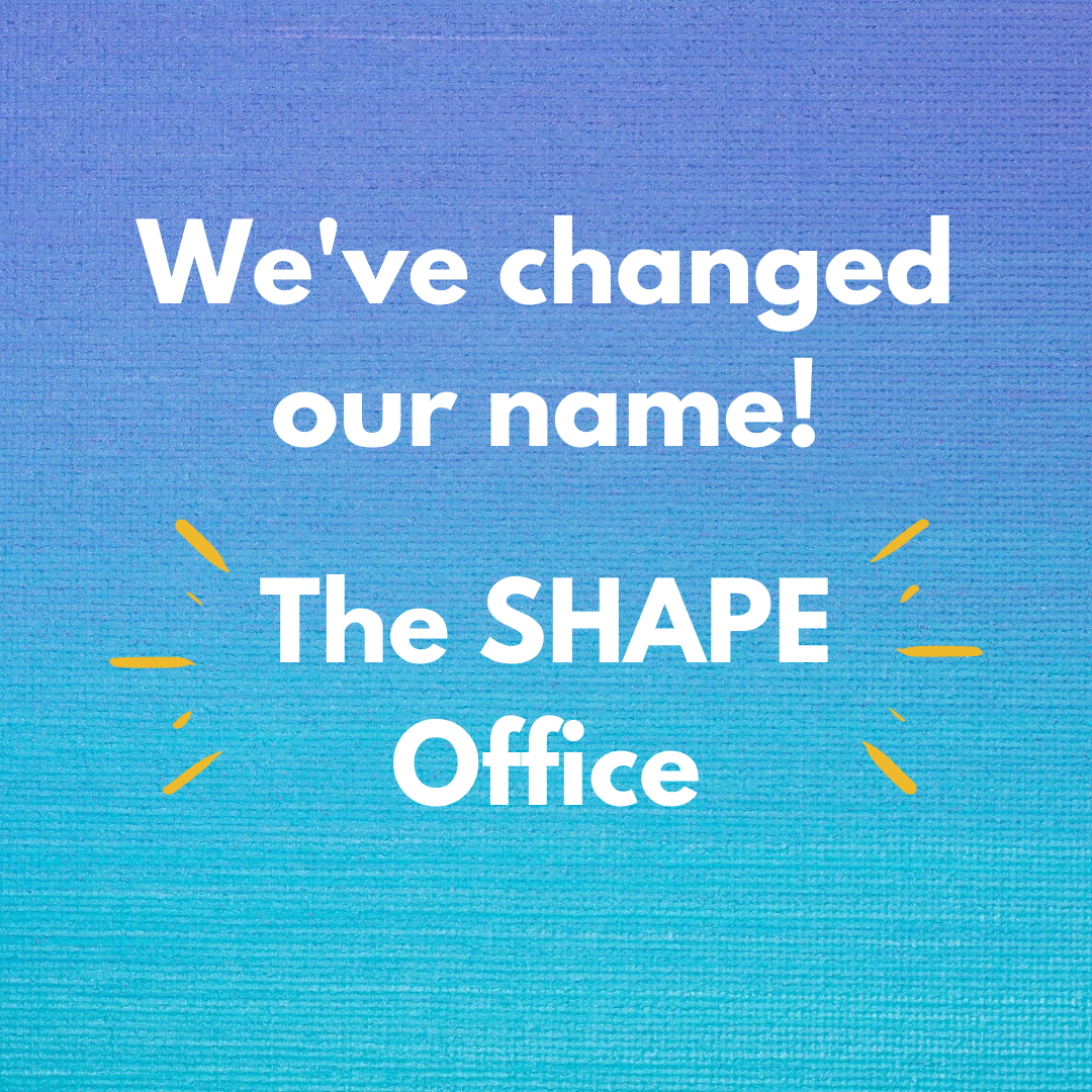 text on blue background that reads: we've changed our name! the shape office